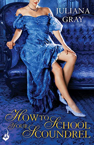 9781472204912: How to School Your Scoundrel: Princess in Hiding Book 3