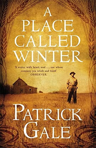 A PLACE CALLED WINTER - SIGNED FIRST EDITION FIRST PRINTING