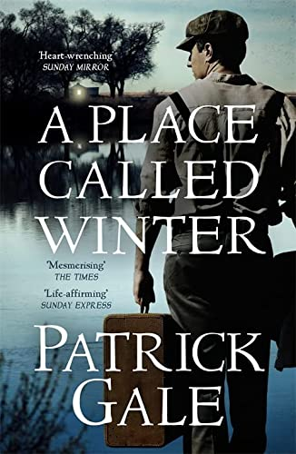 9781472205315: A Place Called Winter: Costa Shortlisted 2015