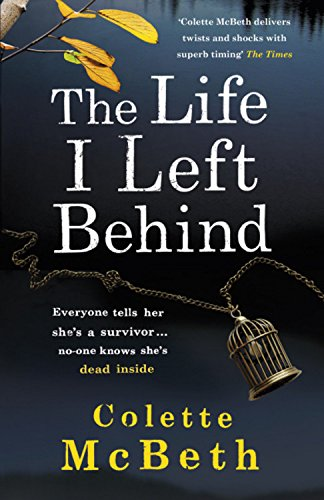 9781472205971: The Life I Left Behind