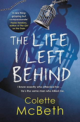9781472205995: The Life I Left Behind