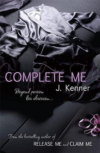 9781472206091: Complete Me: Stark Series Book 3