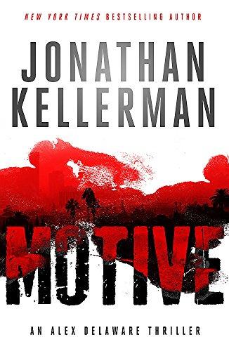 9781472206411: Motive (Alex Delaware Series, Book 30): A twisting, unforgettable psychological thriller