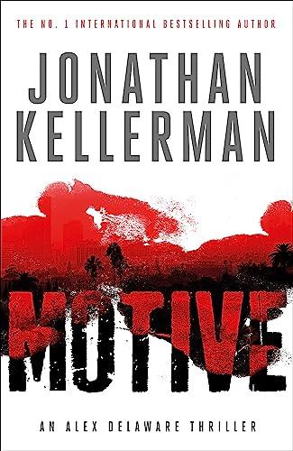 9781472206442: Motive (Alex Delaware Series, Book 30): A twisting, unforgettable psychological thriller