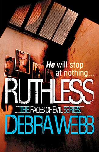 9781472207029: Ruthless (The Faces of Evil)