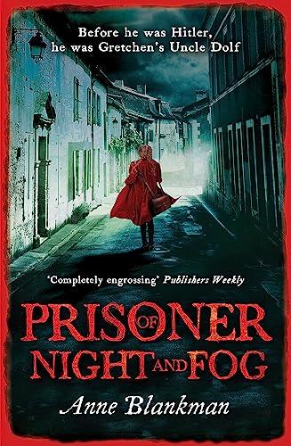 Prisoner of Night and Fog: Blankman, Anne