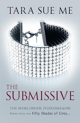 9781472208071: The Submissive: Submissive 1 (The Submissive Series)