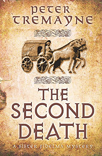 9781472208347: The Second Death (Sister Fidelma Mysteries Book 26): A captivating Celtic mystery of murder and corruption