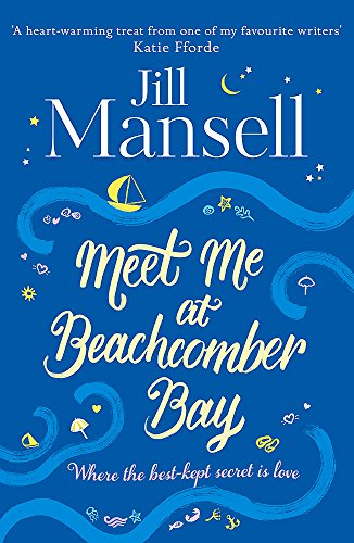 9781472208941: Meet Me at Beachcomber Bay: The feel-good bestseller to brighten your day