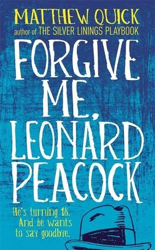 9781472209153: Forgive Me, Leonard Peacock