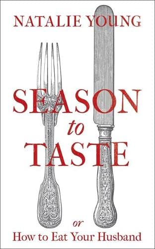 9781472209368: Season to Taste or How to Eat Your Husband