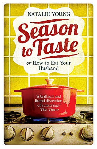 9781472209399: Season to Taste or How to Eat Your Husband