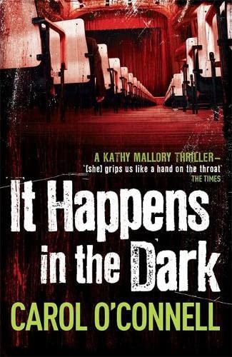 9781472209689: It Happens in the Dark