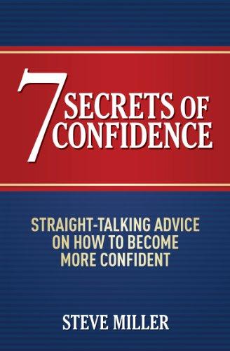 7 Secrets of Confidence (Paperback): Steve Miller