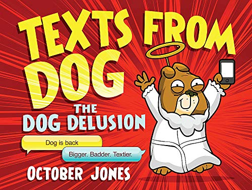 9781472211347: Texts From Dog: The Dog Delusion