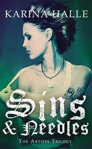 9781472211651: Sins & Needles (the Artists Trilogy 1)