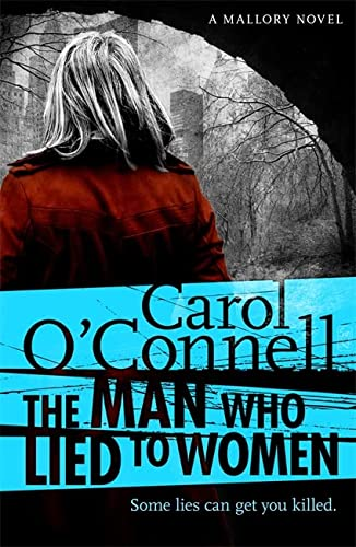 The Man Who Lied to Women (Kathleen Mallory 2): O'Connell, Carol
