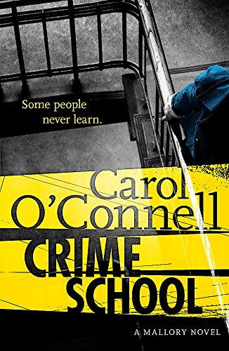 9781472212931: Crime School (Kathy Mallory 6)