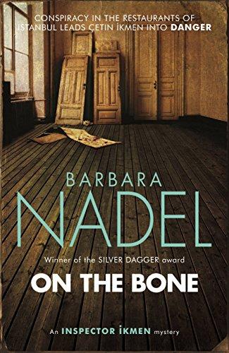 9781472213792: On the Bone (Inspector Ikmen Mysteries)