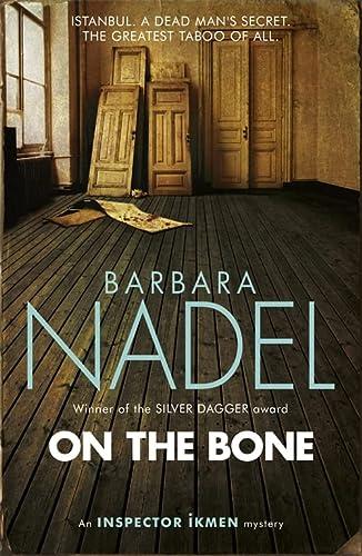 9781472213822: On the Bone (Inspector Ikmen)