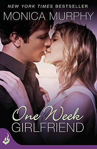 9781472214362: One Week Girlfriend: One Week Girlfriend Book 1