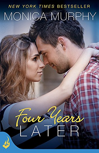 9781472214485: Four Years Later: One Week Girlfriend Book 4