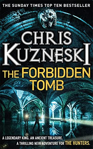 9781472214560: The Forbidden Tomb (The Hunters 2)