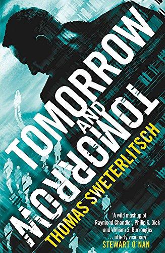 9781472214867: Tomorrow and Tomorrow (Keye Street 3)