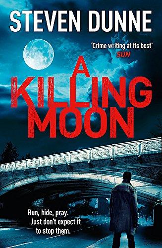 A Killing Moon (DI Damen Brook 5): Dunne, Steven