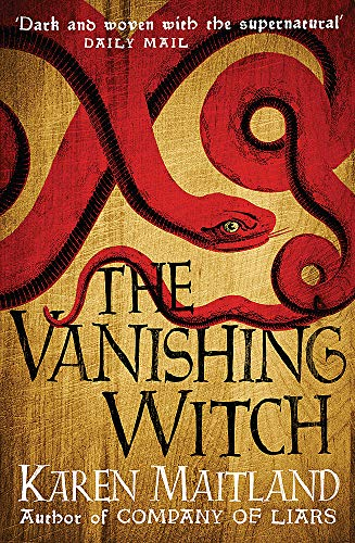9781472215017: The Vanishing Witch: A dark historical tale of witchcraft and rebellion