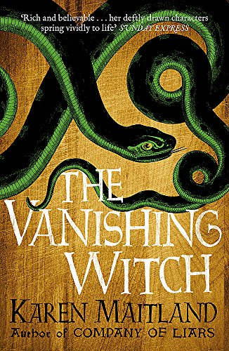9781472215031: The Vanishing Witch: A dark historical tale of witchcraft and rebellion