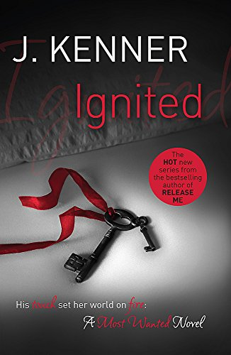 9781472215154: Ignited: Most Wanted Book 3
