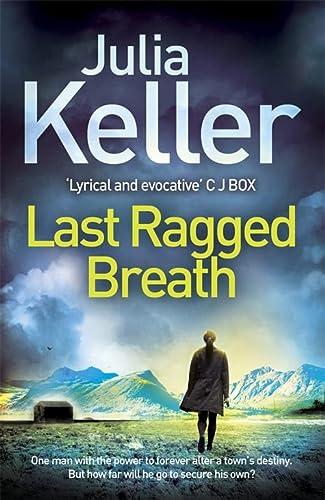 9781472215642: Last Ragged Breath (Bell Elkins, Book 4): A thrilling murder mystery