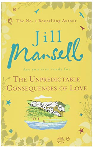 9781472216120: The Unpredictable Consequences of Love
