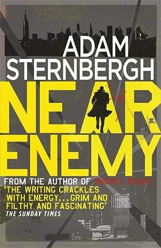 Near Enemy (Spademan 2): Sternbergh, Adam