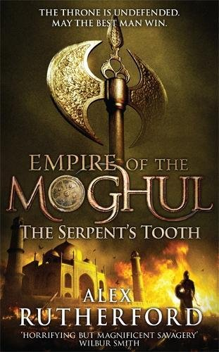 9781472217073: Empire of the Moghul: The Serpent's Tooth