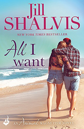 9781472217325: All I Want: Animal Magnetism Book 7