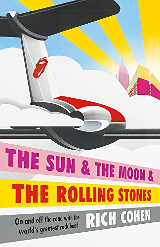 9781472218001: The Sun & the Moon & the Rolling Stones
