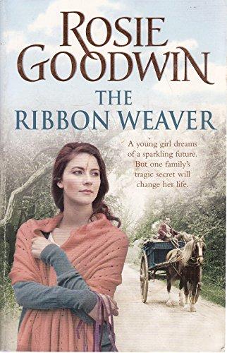 The Ribbon Weaver P: Goodwin Rosie