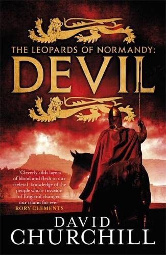 9781472219176: Devil (Leopards of Normandy 1): A vivid historical blockbuster of power, intrigue and action