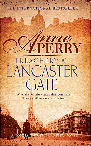 9781472219534: Treachery at Lancaster Gate (Thomas Pitt Mystery, Book 31)