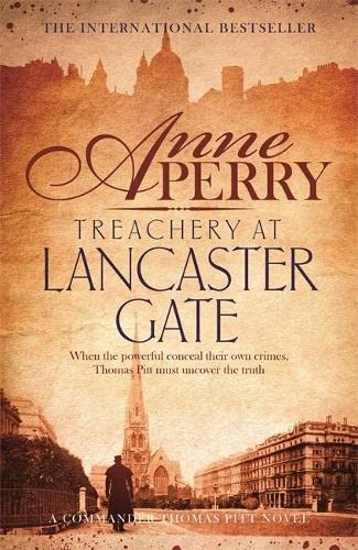 9781472219558: Treachery at Lancaster Gate (Thomas Pitt Mystery, Book 31)