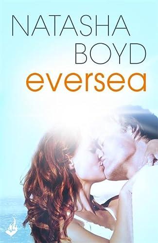 9781472219657: Eversea: Eversea 1 (A Butler Cove Novel)