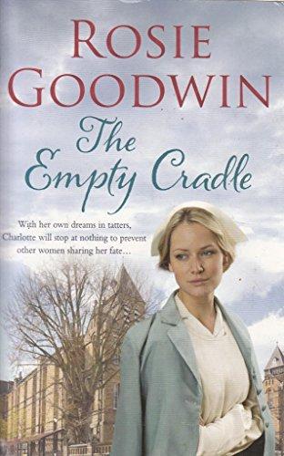 The Empty Cradle P: Goodwin Rosie