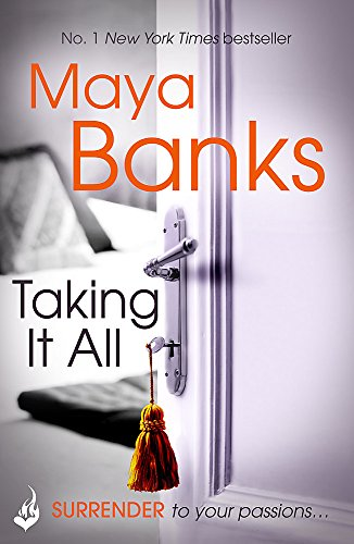 9781472221148: Taking It All: Surrender Trilogy Book 3