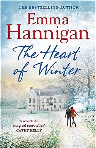 The Heart of Winter: Hannigan, Emma