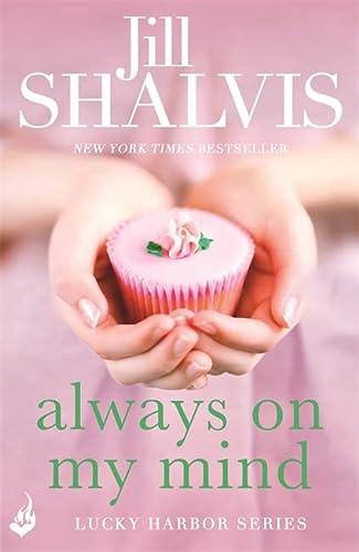 Always On My Mind: Lucky Harbor 8: Shalvis, Jill