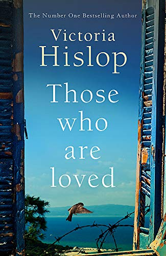 9781472223241: Those Who Are Loved: The compelling Number One Sunday Times bestseller, 'A Must Read'