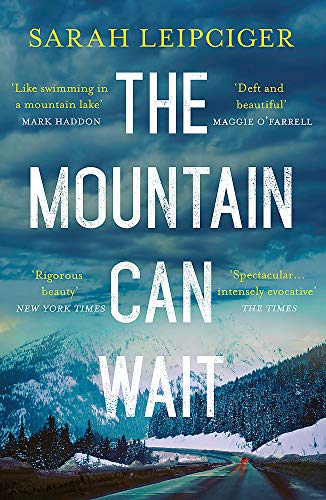 9781472223920: The Mountain Can Wait