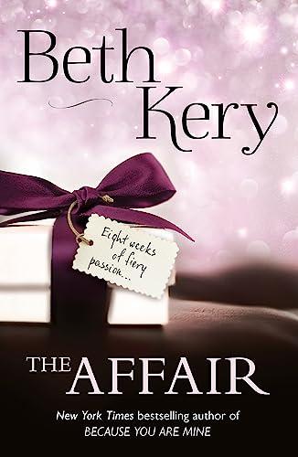 9781472224521: The Affair: Complete Novel